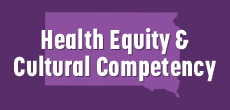 Health Equity and Cultural Competency